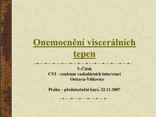 Onemocnění viscerálních tepen