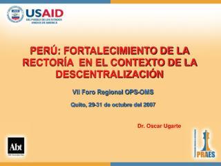 PERÚ: FORTALECIMIENTO DE LA  RECTORÍA  EN EL CONTEXTO DE LA DESCENTRALIZACIÓN