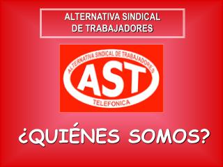 ALTERNATIVA SINDICAL                       DE TRABAJADORES