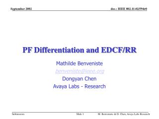 PF Differentiation and EDCF/RR