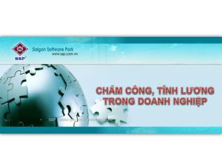 CHẤM CÔNG, TÍNH LƯƠNG TRONG DOANH NGHIỆP