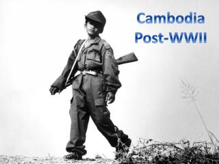 Cambodia Post-WWII