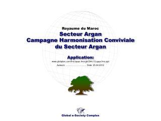 Campagne Harmonisation Conviviale du Secteur Argan