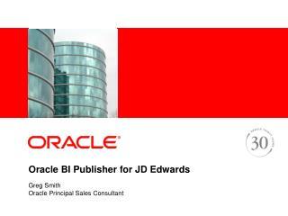 Oracle BI Publisher for JD Edwards