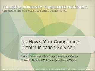 2B.  How's Your Compliance Communication Service?