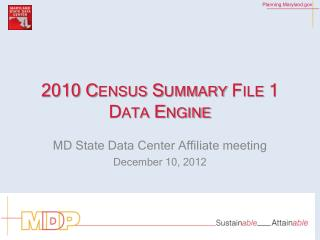2010 Census Summary File 1 Data Engine