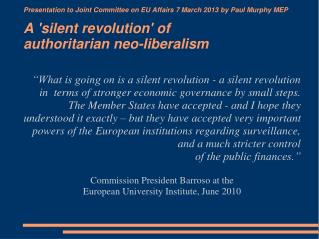 What does 'authoritarian neo-liberalism' consist of?