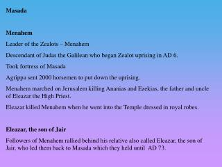 Masada Menahem Leader of the Zealots – Menahem