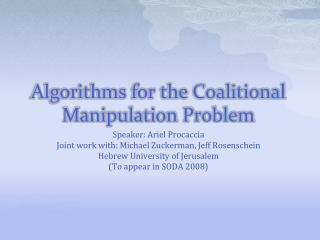 Algorithms for the Coalitional Manipulation Problem