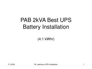 PAB 2kVA Best UPS Battery Installation (4.1 kWhr)