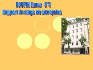 COUPIN Ennyo   3°4 Rapport de stage en entreprise