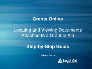 Grants Online  Locating and Viewing Documents Attached to a Grant of Aid Step-by-Step Guide