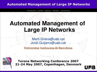 Automated Management of Large IP Networks