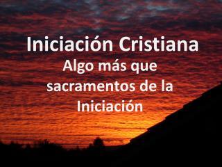Iniciaci n Cristiana