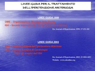 LINEE GUIDA PER IL TRATTAMENTO DELL�IPERTENSIONE ARTERIOSA