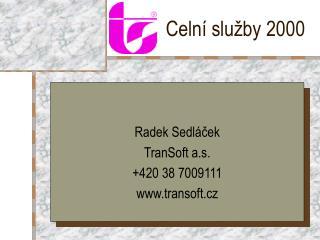 Celní služby 2000