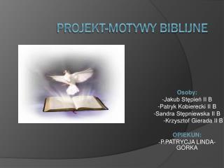 PROJEKT-MOTYWY BIBLIJNE