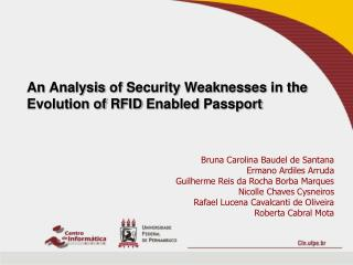 An Analysis of  Security  Weaknesses  in  the Evolution of  RFID  Enabled Passport