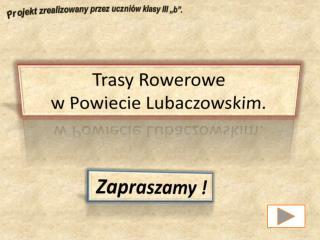Trasy Rowerowe  w Powiecie Lubaczowskim.
