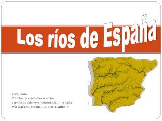TIC Quinto C.P.  Ntra. Sra. de la Encarnación Carrión de Calatrava (Ciudad Real) – ESPAÑA