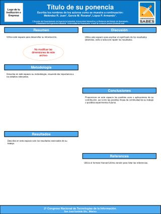 Título  de  su ponencia Escriba  los  nombres  de los  autores como se  muestra  a  continuación :
