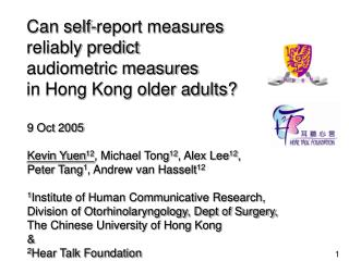 Can self-report measures  reliably predict  audiometric measures  in Hong Kong older adults?