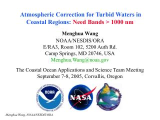 Atmospheric Correction for Turbid Waters in Coastal Regions:  Need Bands > 1000 nm