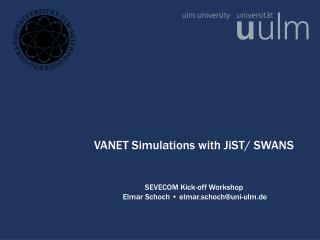 VANET Simulations with JiST