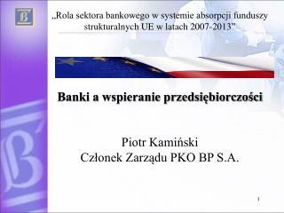 Banki a wspieranie przedsiębiorczości