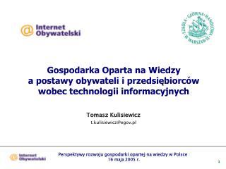 Tomasz Kulisiewicz t.kulisiewicz@egov.pl