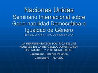 LA REPRESENTACIÓN POLÍTICA DE LAS MUJERES EN LA REPÚBLICA DOMINICANA: OBSTÁCULOS Y POTENCIALIDADES