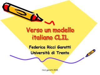Verso un modello italiano CLIL