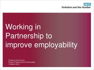 Working in Partnership to improve employability