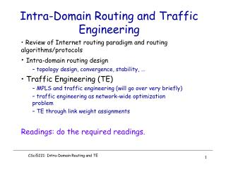 Intra-Domain Routing and Traffic Engineering