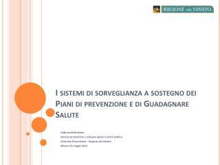 I sistemi di sorveglianza a sostegno dei Piani di prevenzione e di Guadagnare Salute