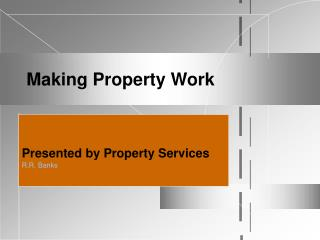 Making Property Work