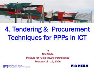 4. Tendering &  Procurement Techniques for PPPs in ICT