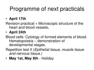 Programme of next practicals