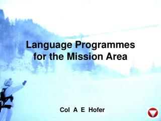Language Programmes for the Mission Area