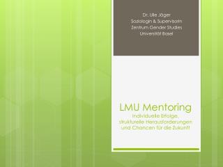 LMU Mentoring Individuelle Erfolge, strukturelle Herausforderungen und Chancen für die Zukunft