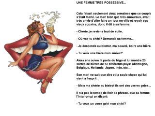UNE FEMME TRÈS POSSESSIVE...