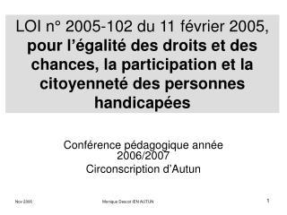 Conf�rence p�dagogique ann�e 2006/2007 Circonscription d�Autun