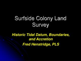 Surfside Colony Land Survey