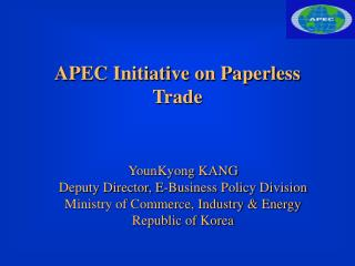 APEC Initiative on Paperless Trade