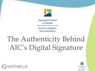 The Authenticity Behind AIC's Digital Signature
