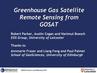 Greenhouse Gas Satellite Remote Sensing from GOSAT