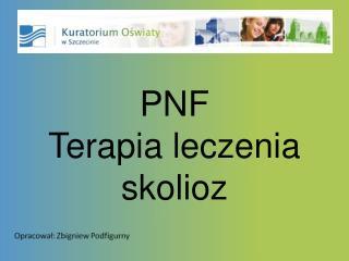 PNF Terapia leczenia skolioz