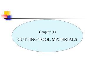 Chapter (1) CUTTING TOOL MATERIALS