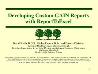 Developing Custom GAIN Reports with ReportToExcel