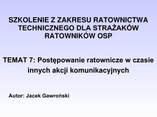 Autor: Jacek Gawro?ski